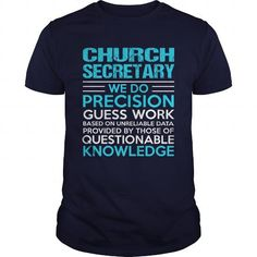 CHURCH SECRETARY T Shirts, Hoodies. Check price ==► https://www.sunfrog.com/LifeStyle/CHURCH-SECRETARY-104907609-Navy-Blue-Guys.html?41382 $21.99