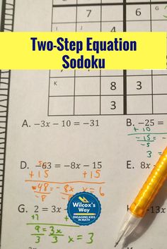 Students will have a great time practicing two-step equations with these sodoku puzzles.  Three puzzles...one with only whole numbers, one with integers, and one with rational numbers.