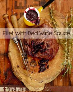 Lower Excess Fat Rooster Recipes That Basically Prime Jan Braai Steak With Redwine Sauce: 1 Kg Filet Steak Or Slightly Bigger 1 Tot Butter 12 Onion Chopped As Finely As You Can 1 Clove Garlic Chopped Very Finely 1 Tsp Fres. Braai Recipes, Venison Recipes, Cooking Recipes, Yummy Recipes, Recipies, Kos, Filet Steak, Beef Fillet