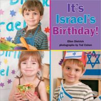 It's Israel's Birthday!  Written by Ellen Dietrick  Illustrated by Tod Cohen    SYNOPSIS: Preschoolers take a pretend trip to Israel to celebrate Yom HaAtzmaut (Israel Independence Day). After taking an imaginary plane ride, the children pick oranges from a kibbutz orchard and visit a Western Wall made of blocks. The youngsters also explore the desert, swim in the Dead Sea, and join a parade.