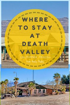 Death Valley hotels give you a few options. They all have their pros and cons - which are all in this guide