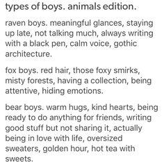 ˗ˏˋ types of BOYS: animal edition ˎˊ˗ Writing Promps, Creative Writing Prompts, Book Writing Tips, Writing Help, Character Prompts, Writing Characters, Types Of Aesthetics, Aesthetic Words, Story Prompts