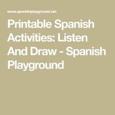 Printable Spanish Activities: Listen And Draw - Spanish Playground