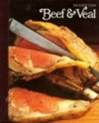 The Good Cook: Beef by Joseph Wechsberg and Time-Life Books