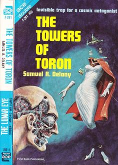 scificovers:  Ace Double F-261:The Towers of Toron by Samuel R. Delany 1964. Cover art by Ed Emshwiller.