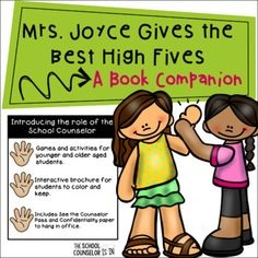 Meet the School Counselor- Mrs. Joyce Gives The Best High Fives Book Companion School Counselor Lessons, Elementary School Counselor, School Counseling, Elementary Schools, Counseling Activities, Guidance Lessons, High Five, Early Education, Social Skills