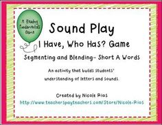 FREEBIE!  I HAVE, WHO HAS...Segmenting and Blending Short A game set. Fun with a purpose!