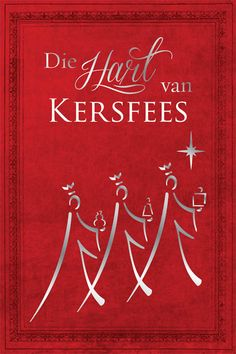 Buy or Rent Die hart van Kersfees (eBoek) as an eTextbook and get instant access. With VitalSource, you can save up to compared to print. Christian Art Publishers, Christmas Holidays, Merry Christmas, Afrikaans, My King, Jingle Bells, Tree Decorations, Birthday Cards, Christmas Cards