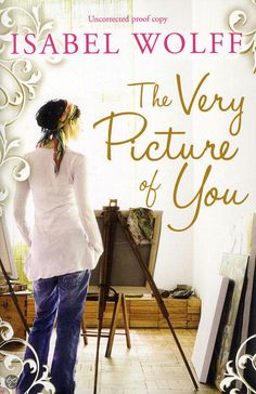 ♥♥♥ | The Very Picture of You | Isabel Wolff | March 2nd, 2015 | Ella is a portrait painter, whose luminous and insightful likenesses are beginning to gain her widespread recognition. But when her sister Chloe, asks her to paint her fiance, Nate, Ella is dismayed. She loathes Nate, and she distrusts him. Add a controlling mother and the secret she keeps about Ella's estranged father and you have got yourself a delightful page turner.