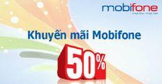 Mobifone khuyến mãi tháng 5/2017 tặng 50% thẻ nạp  Cập nhật thông tin chi tiết về chương trình Mobifone khuyến mãi tháng 5/2017 ưu đã tới 50% giá trị thẻ nạp cho thuê bao trả trước nạp tiền trong thời gian khuyến mãi  Bên cạnh việc tìm hiểu cách đăng ký các gói cước 3G Mobifone như gói M70 Mobifone, gói MIU Mobifone, MIU90 Mobifone… cho điện thoại di động, thông tin về chương trình Mobifone khuyến mãi tháng 5/2017 với ưu đãi giá trị thẻ nạp lên tới 50% cũng được rất nhiều thuê bao Mobifone…
