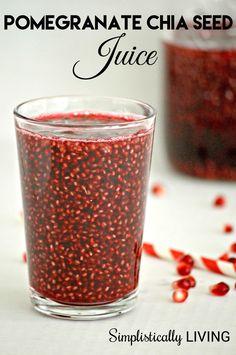 Pomegranate Chia Seed Juice Simplistically Living