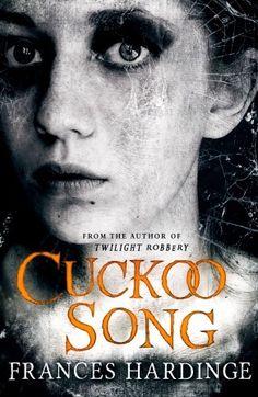Cuckoo Song by Frances Hardinge | Publisher: Pan MacMillan | Publication Date: May 8, 2014 | www.franceshardinge.com | #YA #Horror