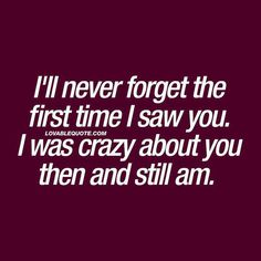 Trendy Quotes For Him Feelings Remember This Eyes Quotes Love, Eye Quotes, Love Quotes For Her, Funny Quotes, Forget Him Quotes, Anniversary Quotes, Crazy About You Quotes, Romantic Quotes For Him, Romantic Quotes For Girlfriend