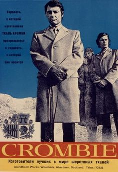 Modeconnect's Fashion News Round-Up – April, 12, 2013: Mencyclopaedia – Crombie: The coat of choice for the KGB, skinheads, City bankers & bookies. - A Russian advert from the 1970