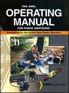 Best Book for Ham Radio Beginners – ARRL Operating Manual.  This is a great book giving an overview of what you can do in the ham radio hobby.  #hamradio #arrl