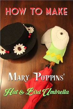 How to Make a Mary Poppins' Hat and Bird Umbrella The Ultimate Pinterest Party, Week 224