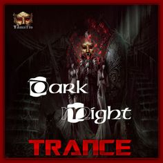 DARK MIGHT (TAmaTto 2017 TRANCE MIX) by TAmaTto on SoundCloud