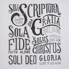The 5 Solas of the Protestant Reformation Christian Faith, Christian Quotes, Bible Quotes, Bible Verses, Art Quotes, Reformation Sunday, Martin Luther Quotes, Martin Luther Reformation, Luther Rose