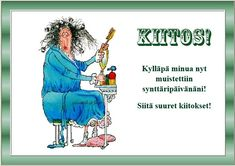 Kiitoskortti - kiitos onnitteluista Happy Birthday Wishes, Cool Pictures, Diy And Crafts, Friendship, Life Quotes, Mood, Thoughts, Humor, Feelings