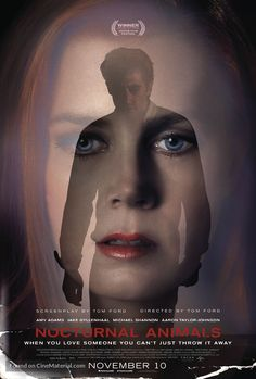Amy Adams and Jake Gyllenhaal in Nocturnal Animals Aaron Taylor Johnson, Jake Gyllenhaal, Best Psychological Thriller Movies, Movies To Watch, Good Movies, Watch Netflix, Michael Shannon, Cult, Movies Worth Watching