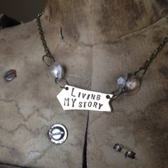 Items similar to Living My Story Hand Stamped Inspirational Message Necklace by Kris Lanae on Etsy Unique Necklaces, Handmade Necklaces, Create Your Own Story, Vintage Chandelier, Inspirational Message, Altered Art, Are You The One, Hand Stamped, Chevron