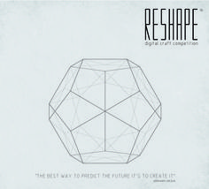 RESHAPE Digital Craft Competition