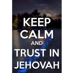 "Trust in Jehovah with all your heart!❤️ (Psalm 62:8)""Trust in him at all times, O people. Pour out y - jw.org_love_never_fails"