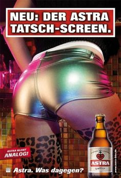 Astra Bierwerbung: Tatsch-Screen. Sexismus pur.