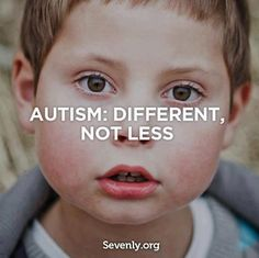 Autism: Different, Not Less