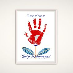 Thank You For Helping Me Grow, Teacher PRINTABLE, Teacher Gifts From Kids, Teacher Appreciation Gift, Personalized, DIY Handprint Art. Print by FromTheRookery on Etsy https://www.etsy.com/listing/400672867/thank-you-for-helping-me-grow-teacher