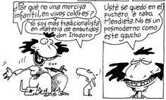 """""""El Negro"""" Fontanarrosa, seu sensacional Inodoro Pereyra e o cusco Mendieta."""
