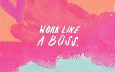 work like a boss, rose wallpaper phone, pink orange and blue background Wallpaper Notebook, Cute Tumblr Wallpaper, Cute Wallpapers Quotes, Macbook Wallpaper, Cute Wallpaper For Phone, Travel Wallpaper, Wallpaper Desktop, Computer Wallpaper, Wallpaper Quotes
