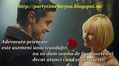 Party time: Adevarata prietenie este asemeni unui trandafir- n...