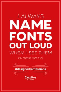 Designer-Confessions-typography-posters (10)
