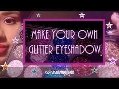 ☆ Make Your Own Glitter Eyeshadow ( Tutorial ) ☆