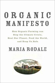 Organic Manifesto 05/20/13