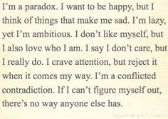 This just really describes me.