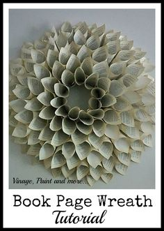 Vintage, Paint and more... Book Page Wreath Tutorial
