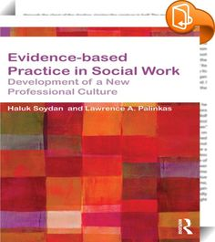 Evidence-based Practice in Social Work    ::  <P>The role of evidence-based practice is one of most central and controversial issues in social work today. This concise text introduces key concepts and processes of evidence-based practice whilst engaging with contemporary debates about its relevance and practicality. </P> <P></P><I> <P>Evidence-based Practice in Social Work</I> provides both an argument for the importance of evidence-based practice in social work and fresh perspectives ...