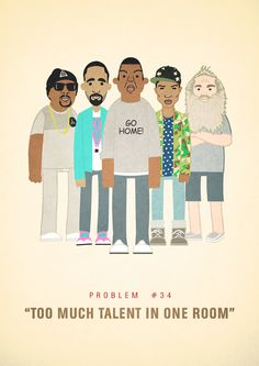 "An Illustrated Look At Jay-Z's 99 Problems   ""Too Much Talent in One Room""  - Artist Ali Graham"