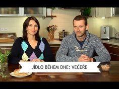 Vím, co jím: Jídlo během dne - večeře - YouTube