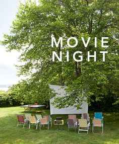 outdoor movie night. I have done this, and it is awesome. (add fairy lights, and some picnic blankets and pillows up front)