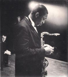 Coltrane: There will never be another.