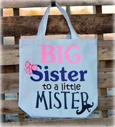 Big Sister Bag, Big Sister Gift, Canvas Sibling Bag, Sibling Gift,Big Sister To A Little Mister on E Big Sister Bag, Big Sister Gifts, Big Sisters, Baby Boy Shower, Baby Shower Gifts, Baby Gifts, Baby Showers, Sibling Gifts, Baby Sprinkle