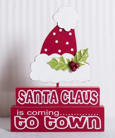 Loving this 'Santa Claus is Coming to Town' Block Sign Set on #zulily! #zulilyfinds