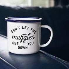 Harry Potter Mug - Don't Let the Muggles Get You Down - Enamel Mug Support Small Business! Northwest company owned by a mom! AND so awesome. The only camp mug you'll need. Cheer Up Gifts, Coffee Heart, Harry Potter Gifts, Client Gifts, Camping, Tumbler Cups, Things To Buy, Coffee Cups, Coffee Shop