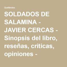 SOLDADOS DE SALAMINA - JAVIER CERCAS - Sinopsis del libro, reseñas, criticas, opiniones - Quelibroleo