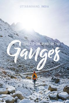 Trekking to the start of the Ganges River should be on any traveler's Indian bucket list. Going through the epic mountains of Uttarakhand state, the trek is stunning in every way. Travel Advice, Travel Guides, Travel Tips, Travel Plan, India Travel Guide, Asia Travel, Hanoi, Amazing Destinations, Travel Destinations
