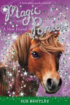 Magic reindeer by sue bentley mana pinterest books magic ponies a new friend by sue bentley fandeluxe Ebook collections