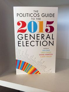Already proving VERY popular, The Politicos Guide to the 2015 General Election
